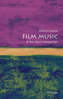Film Music: A Very Short Introduction, Paperback Book