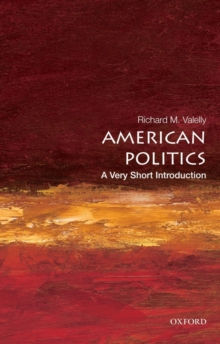 American Politics: A Very Short Introduction, Paperback / softback Book