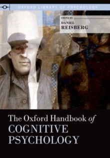 The Oxford Handbook of Cognitive Psychology, Hardback Book