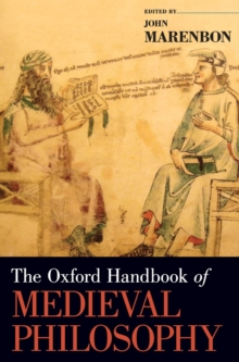 The Oxford Handbook of Medieval Philosophy, Hardback Book