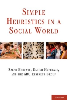 Simple Heuristics in a Social World, Hardback Book
