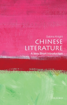 Chinese Literature: A Very Short Introduction, Paperback / softback Book