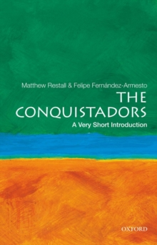 The Conquistadors: A Very Short Introduction, Paperback / softback Book