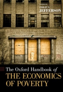 The Oxford Handbook of the Economics of Poverty, Hardback Book