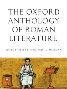 The Oxford Anthology of Roman Literature, Hardback Book