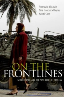 On the Frontlines : Gender, War, and the Post-Conflict Process, Hardback Book