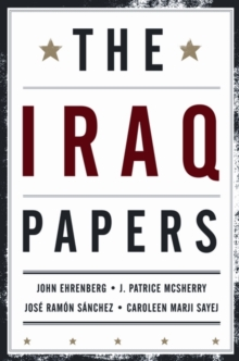 The Iraq Papers, Paperback / softback Book