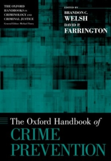 The Oxford Handbook of Crime Prevention, Hardback Book