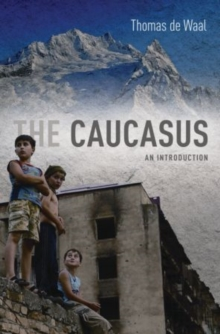 The Caucasus : An Introduction, Paperback / softback Book