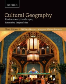 Cultural Geography: Environments, Landscapes, Identities, Inequalities, third edition, Paperback / softback Book