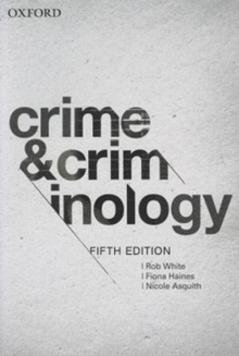 Crime and Criminology 5e, Paperback Book