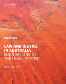 Law and Justice in Australia : Foundations of the Legal System, Paperback / softback Book