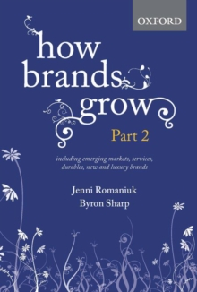 How Brands Grow: Part 2 : Emerging Markets, Services, Durables, New and Luxury Brands, Hardback Book