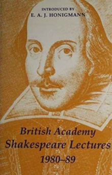 British Academy Shakespeare Lectures 1980-89, Hardback Book