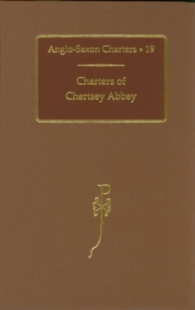Charters of Chertsey Abbey, Hardback Book