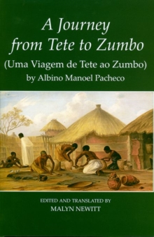 'A Journey from Tete to Zumbo' by Albino Manoel Pacheco, Hardback Book