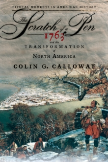 The Scratch of a Pen: 1763 and the Transformation of North America, PDF eBook