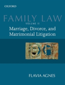 Family Law II : Marriage, Divorce, and Matrimonial Litigation, Paperback Book