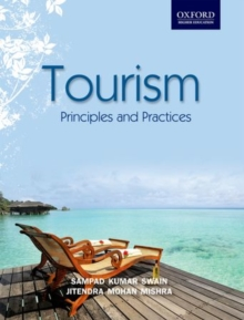 Tourism: Principles and Practices, Paperback / softback Book