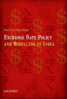 Exchange Rate Policy and Modelling in India, Hardback Book