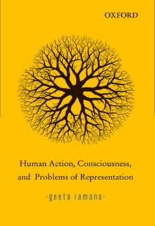 Human Action, Consciousness, and Problems of Representation, Hardback Book