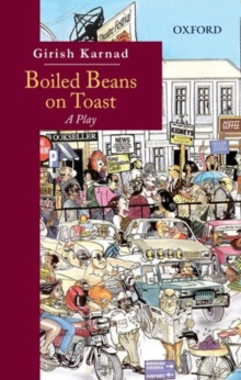 Boiled Beans on Toast : A Play, Paperback / softback Book