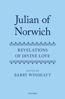 Julian of Norwich : Revelations of Divine Love, Hardback Book