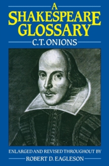 A Shakespeare Glossary, Paperback / softback Book