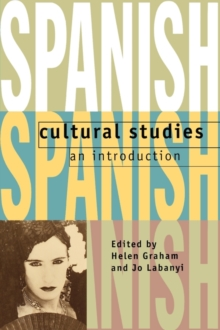 Spanish Cultural Studies: An Introduction : The Struggle for Modernity, Paperback Book