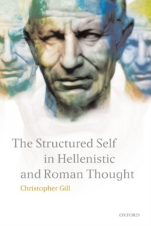 The Structured Self in Hellenistic and Roman Thought, Hardback Book