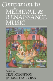 Companion to Medieval and Renaissance Music, Paperback / softback Book