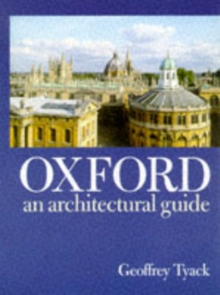 Oxford : An Architectural Guide, Paperback Book