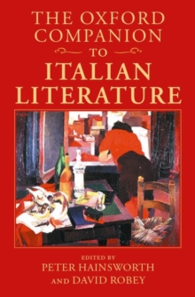 The Oxford Companion to Italian Literature, Hardback Book