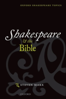 Shakespeare and the Bible, Paperback / softback Book