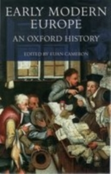 Early Modern Europe : An Oxford History, Paperback Book