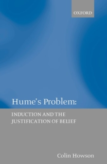 Hume's Problem : Induction and the Justification of Belief, Paperback / softback Book
