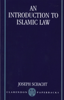 An Introduction to Islamic Law, Paperback / softback Book