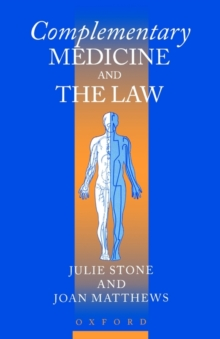 Complementary Medicine and the Law, Paperback / softback Book