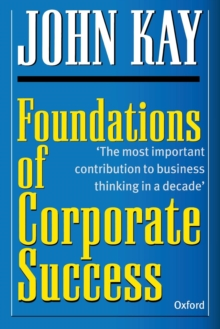 Foundations of Corporate Success : How Business Strategies Add Value, Paperback Book