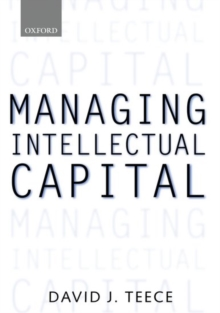 Managing Intellectual Capital : Organizational, Strategic, and Policy Dimensions, Hardback Book
