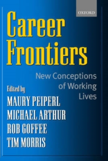 Career Frontiers : New Conceptions of Working Lives, Paperback / softback Book