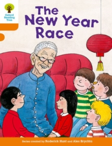 Oxford Reading Tree Biff, Chip and Kipper Stories Decode and Develop: Level 6: The New Year Race, Paperback Book