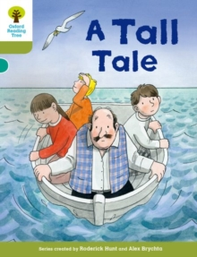 Oxford Reading Tree Biff, Chip and Kipper Stories Decode and Develop: Level 7: A Tall Tale, Paperback / softback Book