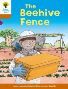 Oxford Reading Tree Biff, Chip and Kipper Stories Decode and Develop: Level 8: The Beehive Fence, Paperback Book