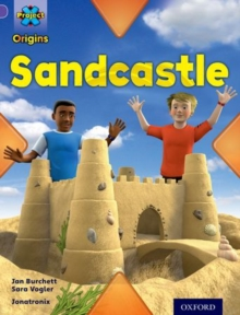 Project X Origins: Purple Book Band, Oxford Level 8: Buildings: Sandcastle, Paperback Book