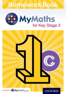 Mymaths : For Key Stage 3: Homework Book 1c, Paperback / softback Book