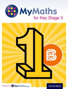 MyMaths for Key Stage 3: Student Book 1B, Paperback / softback Book