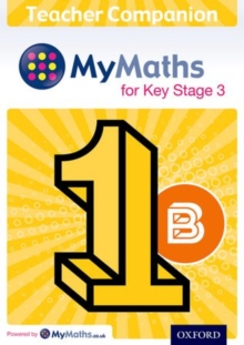 MyMaths for Key Stage 3: Teacher Companion 1B, Mixed media product Book