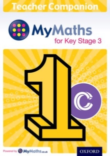 MyMaths for Key Stage 3: Teacher Companion 1C, Mixed media product Book