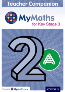 MyMaths for Key Stage 3: Teacher Companion 2A, Mixed media product Book